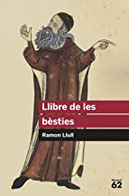 Llibre de les bèsties: Versió clàssica i versió moderna