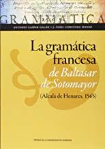 La gramática francesa de Baltasar de Sotomayor, Alcalá de Henares, 1565