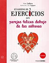 Cuaderno de ejercicios para parejas felices debajo de las sabanas / Work Book for Happy Couples Under the Sheets