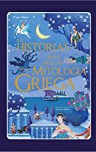 Las historias más bellas de la mitología griega/ The Most Beautiful Stories of Greek Mythology