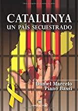 Catalunya, un país secuestrado