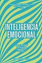 Inteligencia Emocional/ Emotional Intelligence: Cómo las emociones intervienen en nuestra vida personal y profesional