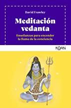 Meditación vedanta/ Vedantic Meditation: Enseñanzas para encender la llama de la conciencia