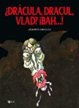 ¿Drácula, Dracul, Vlad? ¡Bah...!