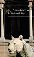 La Orden Del Tigre/the Tiger's Order