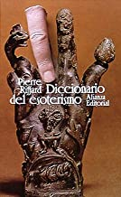 Diccionario del esoterismo / Dictionary of esotericism