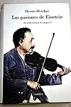 Las pasiones de Einstein / The Einstein Passions