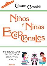 Niños y niñas excepcionales: Superdotados, talentosos, creativos, genios: 230