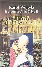 Karol Wojtyla : historia de Juan Pablo II