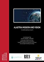 Alastria mission and vision: A multidisciplinary research