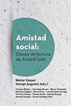 Amistad Social: Claves De Lectura De fratelli TUTTI: 439