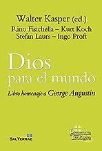 DIOS PARA EL MUNDO. Libro homenaje para Jorge Augustin.: Para George Augustin: 288