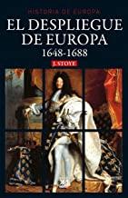 El despliegue de Europa. 1648-1688: 20