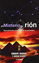 El misterio de Orión: El misterio del Orión : el revolucionario descubrimiento que reescribe la historia: 1