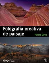 Fotografia creativa de paisaje / Creative Landscape : Digital Photography Tips and Techniques