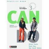 Can do. Practice book-Helping hands-Reader. Level 3. Ediz. internazionale. Per le Scuole superiori