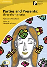Parties and Presents: three shorts stories. Cambridge Experience Readers British English