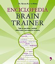 Enciclopedia Brain Trainer : todo lo que niños y adultos deben saber para mejorar su mente