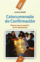 Catecumenado de confirmación : recurso para la pastoral de los adolescentes: 38