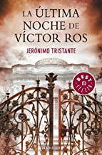 La última noche de Víctor Ros (Víctor Ros 4) [Lingua spagnola]
