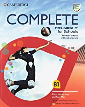 Complete Preliminary for Schools Student's Pack (Student's Book without Answers and Workbook without Answers) English for Spanish Speakers