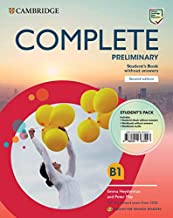 Complete Preliminary Student's Pack (Student's Book without answers and Workbook without answers and Audio) English for Spanish Speakers