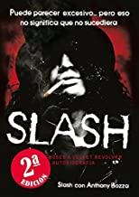 Slash [Lingua spagnola]: De Guns N' Roses a Velvet Revolver. La autobiografía: 4