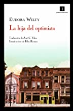 La hija del optimista / The optimist's daughter