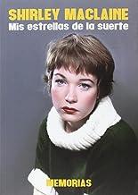 Shirley Maclaine: Mis estrellas de la suerte