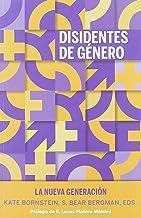 Disidentes de género. La nueva generación: 13