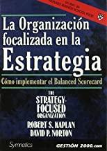 Organizacion focalizada en la estrategia, la