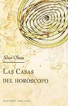Las Casas Del Horoscopo/ Houses of the Horoscope