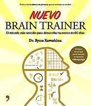 Nuevo Brain Trainer : el método más sencillo para desarrollar tu mente en 60 días