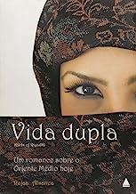 Vida Dupla - Um Romance Sobre O Oriente Médio Hoje (Em Portuguese do Brasil)