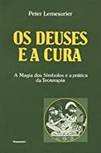 Deuses E A Cura (Em Portuguese do Brasil)