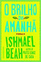 O Brilho do Amanhã (Em Portuguese do Brasil)