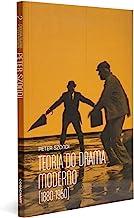 Teoria do Drama Moderno. 1880-1950 - Coleção Cinema, Teatro e Modernidade (Em Portuguese do Brasil)