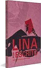 Lina por Escrito - Coleção Face Norte (Em Portuguese do Brasil)