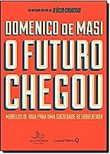 O Futuro Chegou (Em Portuguese do Brasil)