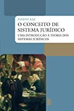 O Conceito De Sistema Jurídico. Uma Introdução A Teoria Dos Sistemas Juridicos (Em Portuguese do Brasil)