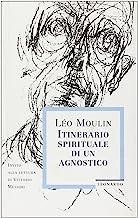 Itinerario spirituale di un agnostico