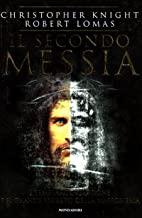 Il secondo messia. I templari, la Sindone e il grande segreto della massoneria
