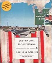 God Less America. Da New York a San Francisco sulle orme del Boss. Con DVD