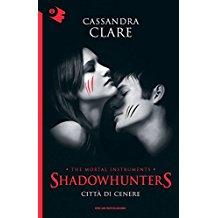 Città di cenere. Shadowhunters. The mortal instruments: 2