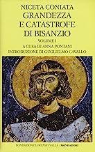 Grandezza e catastrofe di Bisanzio. Testo greco a fronte. Ediz. bilingue. Libri I-VIII (Vol. 1)
