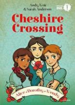 Cheshire Crossing. Alice Dorothy Wendy