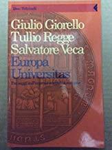 Europa universitas. Tre saggi sull'impresa scientifica europea