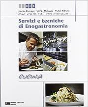 Servizi e tecniche di enogastronomia. Cucina. Per gli Ist. professionali alberghieri. Con espansione online (Vol. 2)