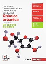 Chimica organica. Dal carbonio ai polimeri. Per le Scuole superiori. Con e-book. Con espansione online