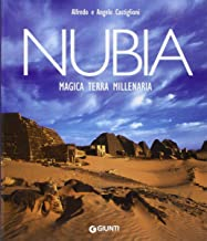 Nubia. Magica terra millenaria